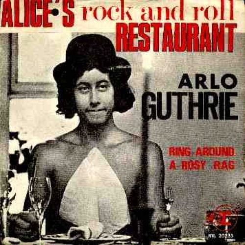 Alice's Rock & Roll Restaurant / Ring-Around-A-Rosy-Rag